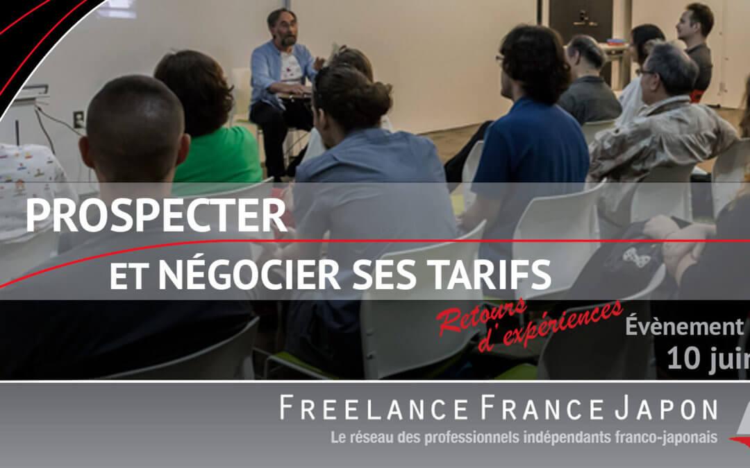 Travailleurs indépendants : Prospecter et Négocier ses tarifs – retours d'expériences